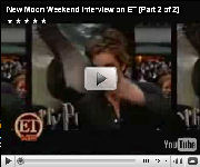 New Moon Weekend Interview on ET 2/2